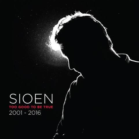 Sioen - Too good to be true