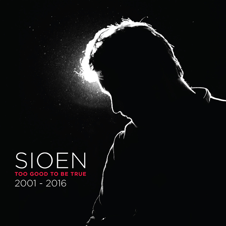 Sioen - Too good to be true